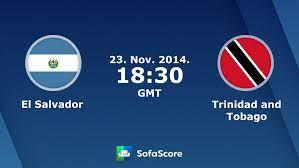 El Salvador Trinidad and Tobago live ...