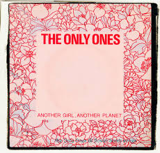 Only ones another girl another planet