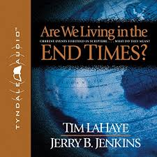 Tim Lahaye Bible Prophecy Chart Are We Living In The End Times