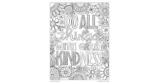 The early bird catches the worm! Do All Things With Great Kindness Coloring Page Posh Coloring Studio Coloring For Adul Coloring Pages Inspirational Coloring Pages Printable Coloring Pages