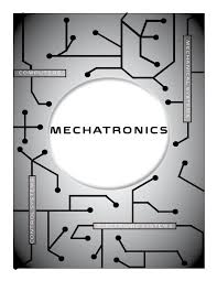 Mechatronics Mechatronics In The Future Of Collaborative Engineering