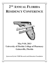2ND ANNUAL FLORIDA RESIDENCY CONFERENCE