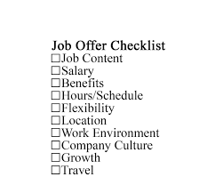 job offers negotiate accept or decline a job offer job offer checklist