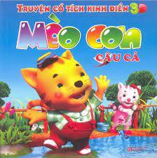 Truyện Cổ Tích Kinh Điển 3D - Mèo Con Câu Cá