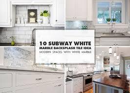 white marble tile kitchen.  Tile 10 SUBWAY WHITE MARBLE BACKSPLASH TILE IDEA In White Marble Tile Kitchen N