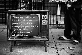 Alfred Hitchcock Quotes Unique Kill Your TV Alfred Hitchcock Quote Postconsumers