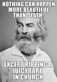 "Above Average's ""Gassy Walt Whitman"" Is Our New Favorite Meme ... via Relatably.com"