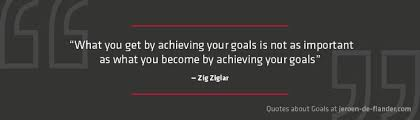 Quotes About Goals I 40 Famous Quotes About Goals And Working Hard Interesting Achieving Goals Quotes