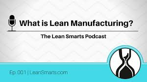 What Is Lean What Is Lean Manufacturing Answering 7 Common Questions Lean Smarts