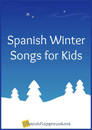 With my donkey of the savannah, i'm going to bethlehem. Spanish Winter Songs For Kids Spanish Playground