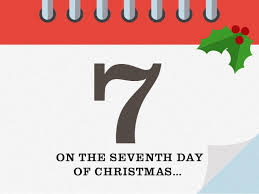 7ON THE SEVENTH DAY OF CHRISTMAS