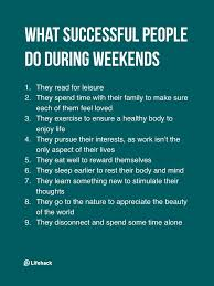 They Think Successful People Work During Weekends But The Truth Isn