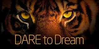 Image result for dare to dream