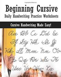 Handwritting Practice Beginning Cursive Daily Handwriting Practice Worksheets