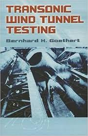 Transonic Wind Tunnel Testing (Dover Books on Engineering): Bernhard ...