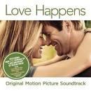 Love Happens [Original Motion Picture Soundtrack]