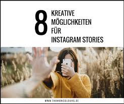 8 Kreative Content Ideen Für Instagram Stories