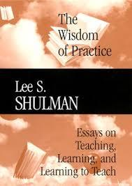the wisdom of practice essays on teaching learning and the wisdom of practice essays on teaching learning and learning to teach