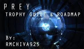 Save The Light Trophy Guide Prey Trophy Guide Roadmap Playstationtrophies Org