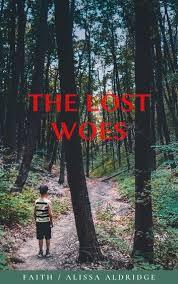 The Lost Woes ebook by Alissa Aldridge - Rakuten Kobo in 2021 ...