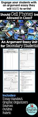 argument writing student visual guide common core students  argument essay unit should cell phones be allowed in class