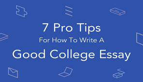 pro tips for writing a great college application essay  7 pro tips for writing a great college application essay