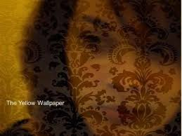 The Yellow Wallpaper By Charlotte Perkins Gilman Ppt Video Online