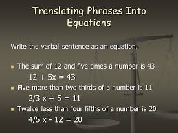 9 translating phrases into equations write the verbal sentence