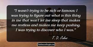 40 Insightful Quotes By TD Jakes That Will Ignite Your Heart And Soul Enchanting Td Jakes Quotes On Life
