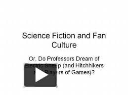 Sci Ppt Ppt Science Fiction And Fan Culture Powerpoint