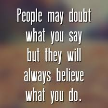 People-believe-what-you-do.jpg
