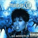 Miss E... So Addictive [Clean]