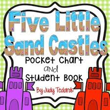 Five Little Sand Castles A Counting Pocket Chart Activity With Student Books