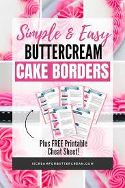 Wilton Tip Chart Printable 12 Simple And Easy Buttercream Cake Borders I Scream For