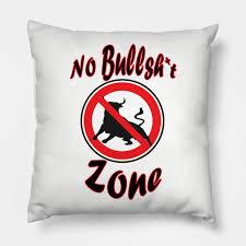 No B S Zone