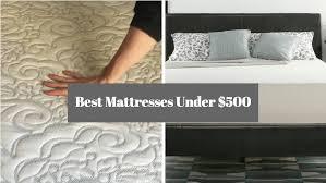 Best Mattress For Couples Best Mattresses Under 500