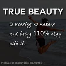 No Makeup Natural Beauty Quotes Best of Natural Makeup NEW 24 NATURAL WITHOUT MAKEUP QUOTES