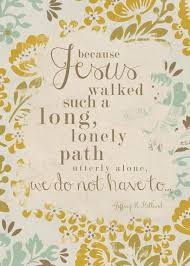 Lonely Quotes Classy Quotes About The Atonement Of Christ On QuotesTopics