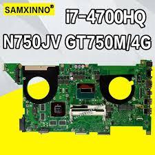 <b>N750JV Motherboard GTX750M</b>/<b>4G I7 4700HQ</b> For ASUS <b>N750JV</b> ...