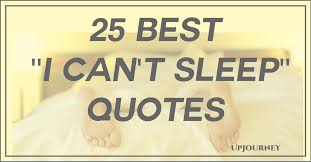 Sleep Quotes Cool 48 Best I Can't Sleep Quotes In 48