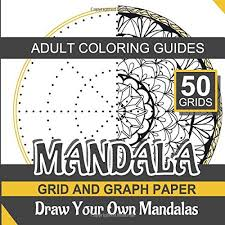 Graph Paper Draw Mandala Grid And Graph Paper Draw Your Own Mandalas And Adult