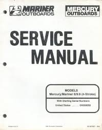 Mercury Mariner 8 9 9 4 Stroke Service Manual Mercury