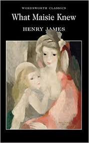 Amazon.com: What <b>Maisie</b> Knew (Wordsworth Classics ...