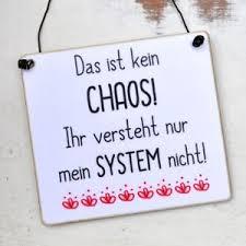 Witziges Schild Mit Spruch Chaos Mit System Ebay