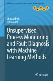 Pattern Recognition And Machine Learning Pdf Unique Get Unsupervised Process Monitoring And Fault Diagnosis With PDF