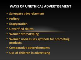 unethical advertisements  8 • surrogate advertisement • puffery • exaggeration
