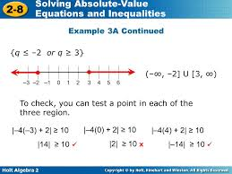 holt algebra 2 2 8 solving absolute value equations and inequalities example 3a continued