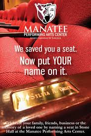 Leave Your Seat Behind Manatee Performing Arts Center