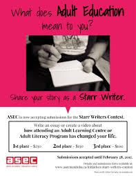 essay on adult literacy ways to end a essay ways to end a essay  starr writers contest asec manitoba starr 2017 poster jpeg the freirean approach to adult literacy education
