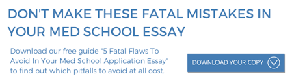 medical school sample essay anthropology student 5 fatal flaws to avoid in your med school essays your guide